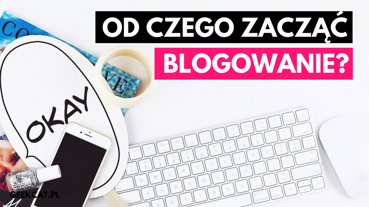 Geek Cat - od czego zacząć blogowanie