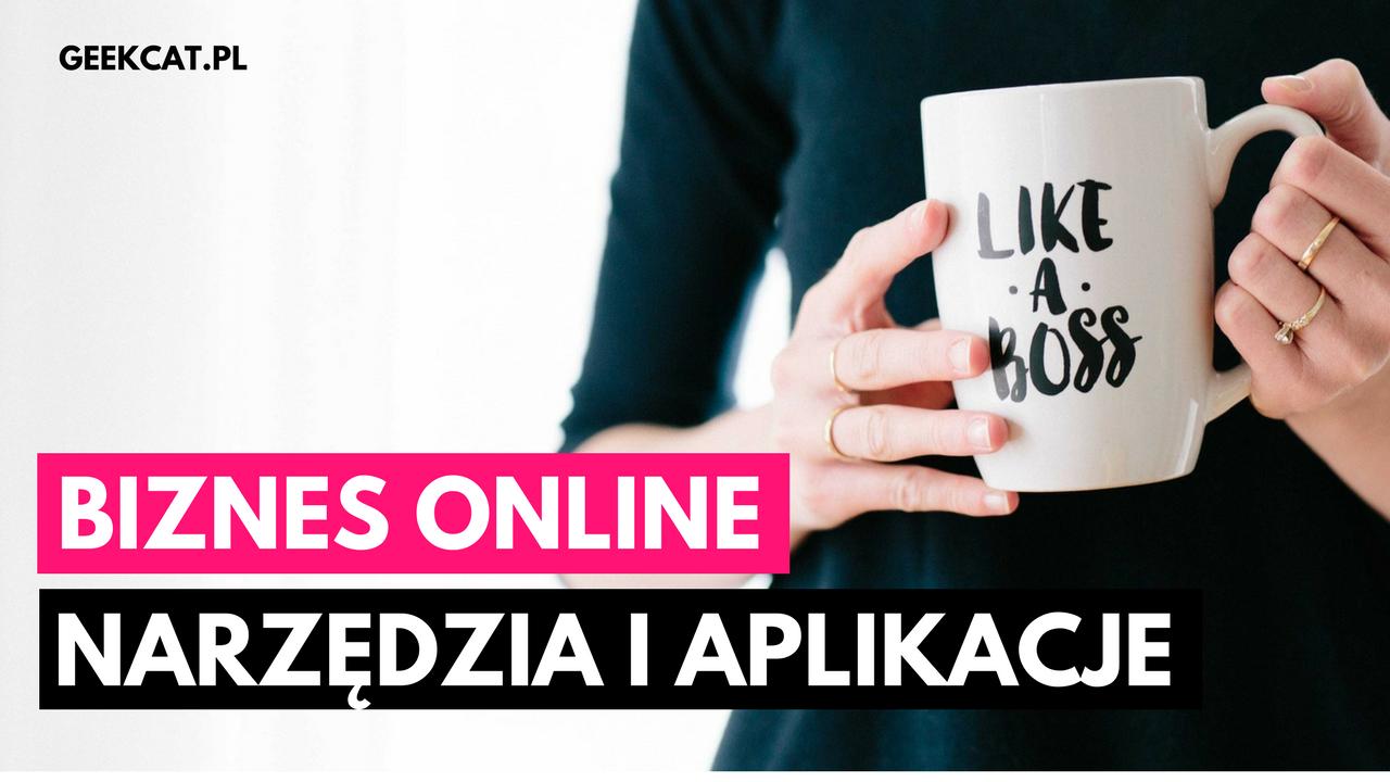 Geek Cat - Blogowanie i biznes online - narzędzia - like a boss