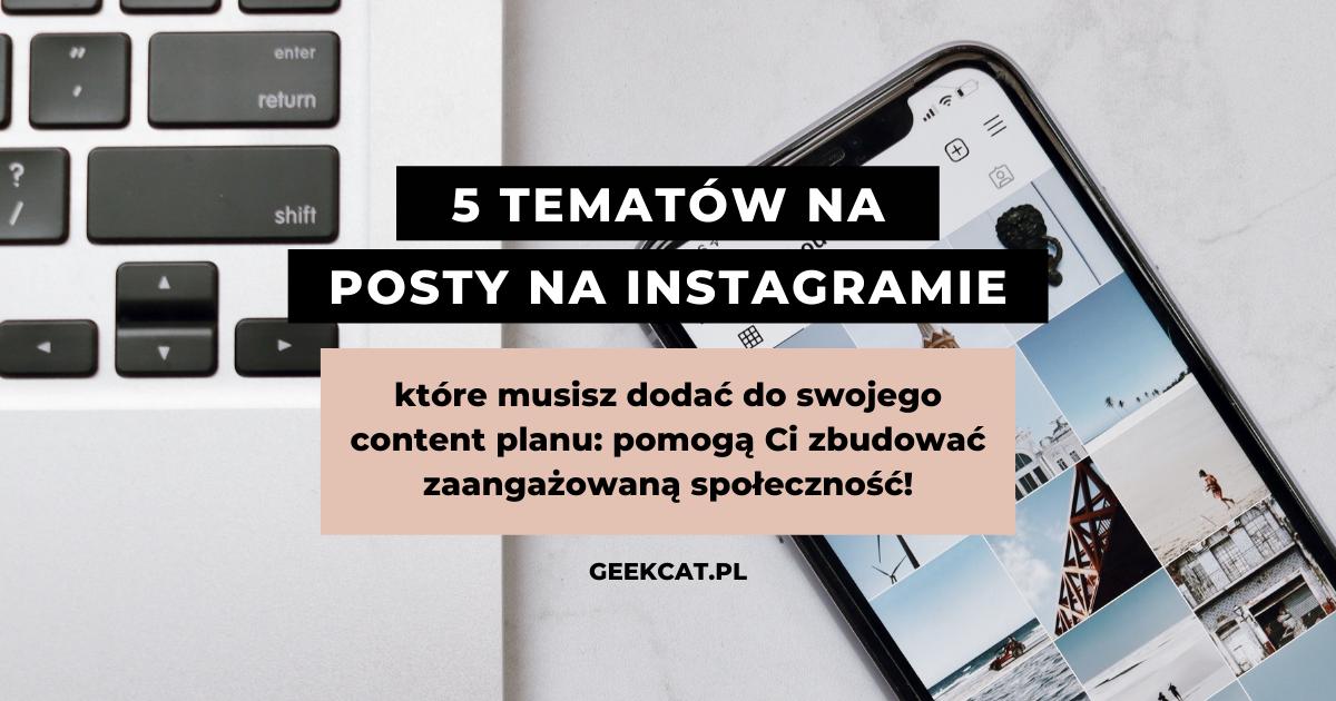 Geek Cat - posty na Instagramie które musisz dodać do swojego content planu